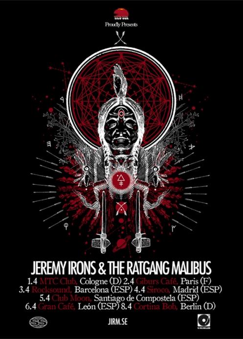 JEREMY IRONS & THE RATGANG MALIBUS gira española!!